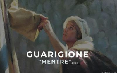 """Guarigione """" Mentre """" …. Di Mario Gozzi"""