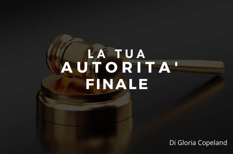 La tua autorità finale – Gloria Copeland