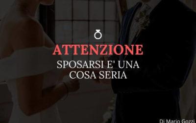 Attenzione sposarsi è una cosa seria – Mario Gozzi