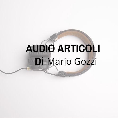 Audio articoli del pastore Mario Gozzi