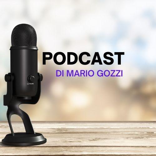 I Podcast di Mario Gozzi