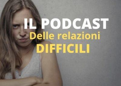 il podcast delle relazioni difficili con il pastore Mario Gozzi